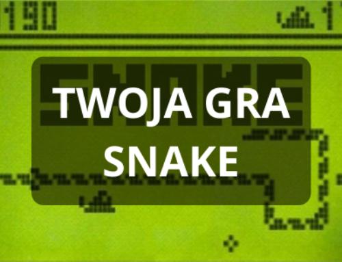 Deweloper gier – Tworzenie Snake